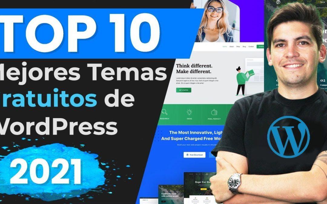 ¡Top 10 Mejores Temas Gratuitos de WordPress 2021!