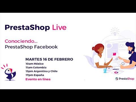 PrestaShop Live Talks España y Latino America – Conociendo PrestaShop Facebook