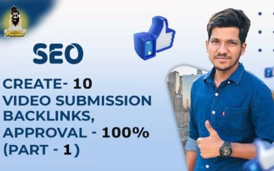 How to create 10 Video Posting/Submission Backlinks (part-1)   Approval-100%   SEO   off page SEO  