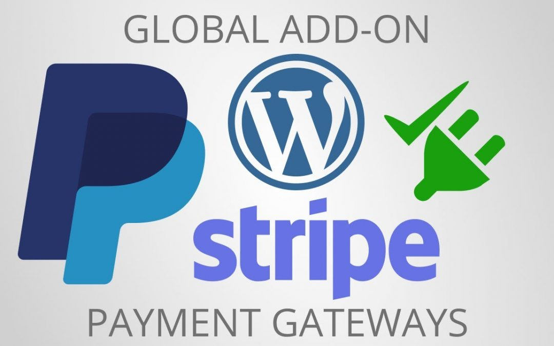 Global Payment Gateway Add-on for WordPress?