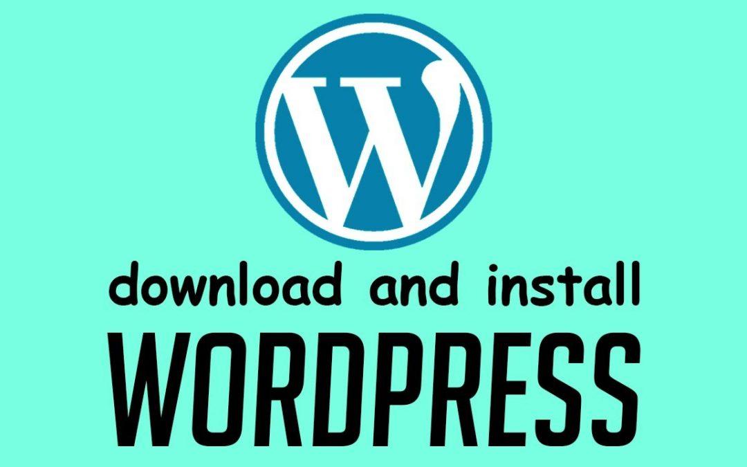 Dl & Install WordPress